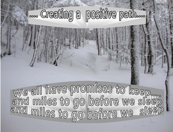 Creating a positive path  promises to keep