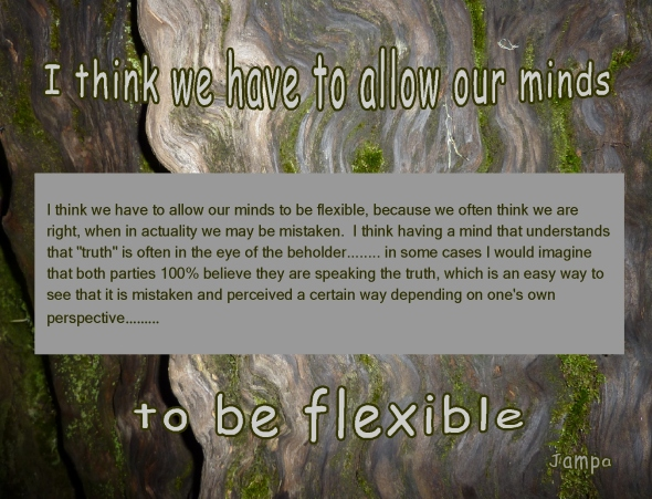 allowing our minds to be flexible
