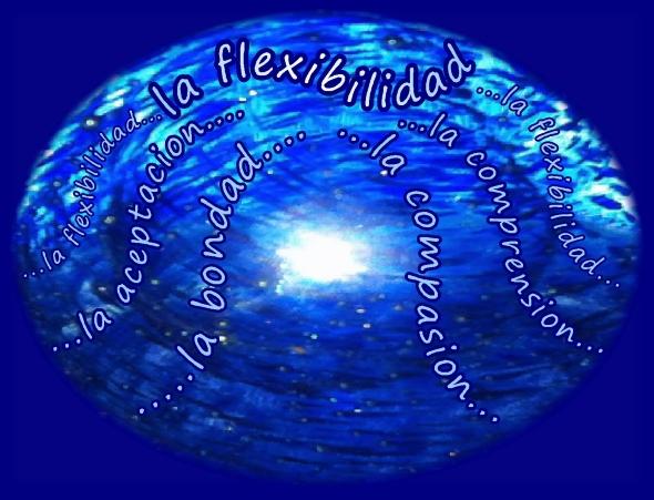 Spanish la flexibilidad la aceptance, la bondad, la compasion, la comprension 2