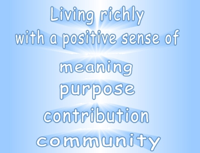 living richly meaning purpose contribution community 2