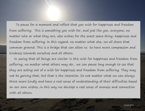 Jampa all wish for happiness and freedom from suffering, a bridge